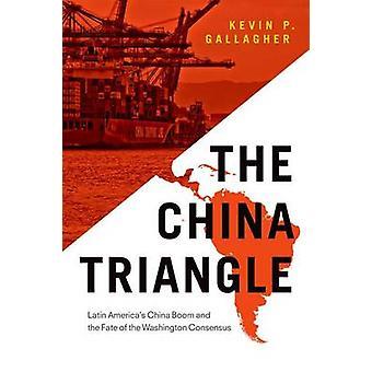 O triângulo China - Boom de China da América Latina e o destino de o Wa