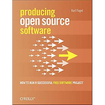 Producing Open Source Software by Karl Fogel - 9780596007591 Book