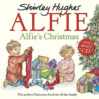 Alfie's Christmas by Shirley Hughes - 9781782957249 Book