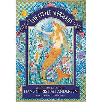 Den lilla sjöjungfrun och andra berättelser från Hans Christian Andersen av Th