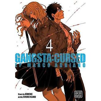Gangsta - Cursed. - Vol. 4 by Kohske - 9781974700288 Book
