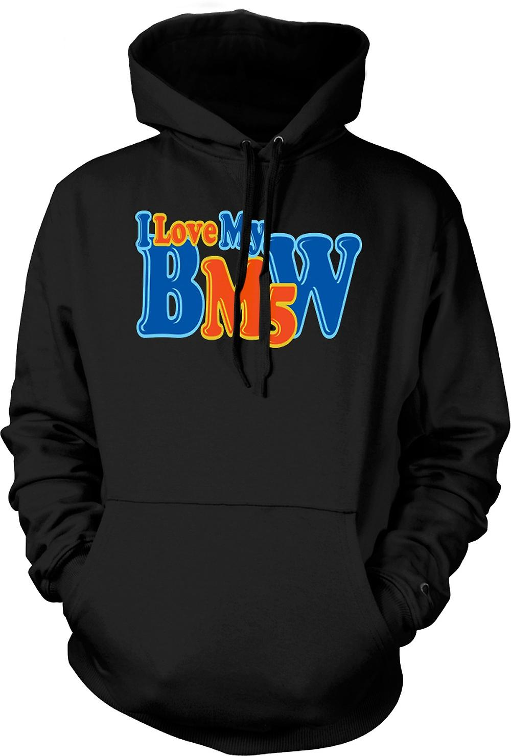 Mens Hoodie - I Love My BMW M5 - Car Enthusiast