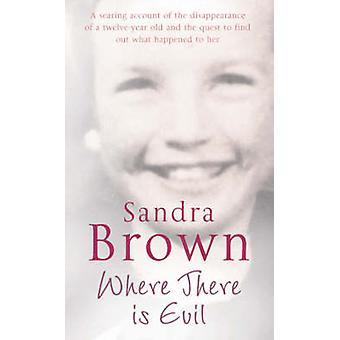 サンドラ ・ ブラウン - 9780330448710 本で悪があります。