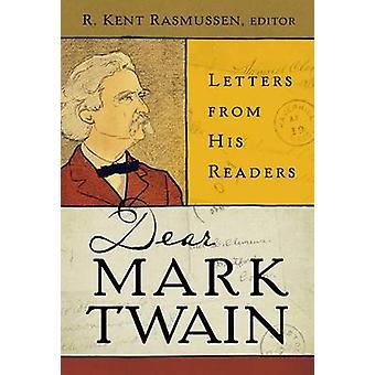 Caro Mark Twain - cartas de seus leitores (edição anotada) por R. K