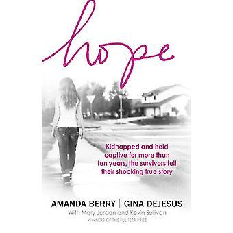 Hope - A Memoir of Survival by Amanda Berry - Gina DeJesus - 978055217