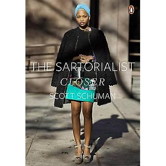 The Sartorialist - Closer by Scott Schuman - 9780718194390 Book