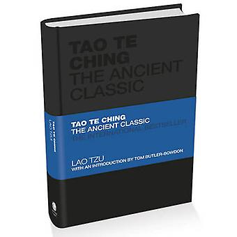 Tao Te Ching - The Ancient Classic by Lao Tzu - Tom Butler-Bowdon - 97