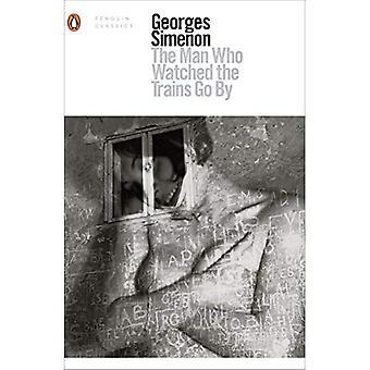 O homem que viu os trens passam (Penguin Modeern Classics)