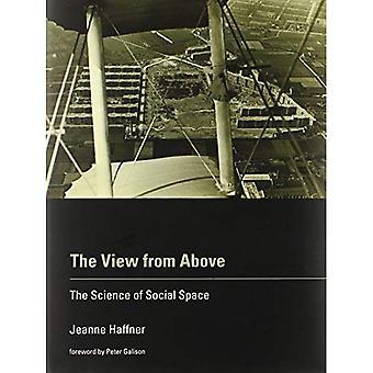 Visningen ovenfra: vitenskapen om sosiale rommet