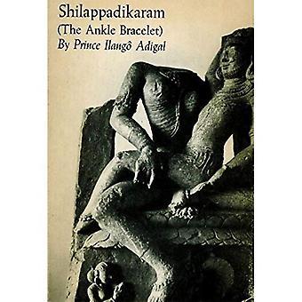 Shilappadikaram : The Ankle Bracelet