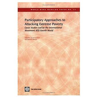 Participatory Approaches to Attacking Extreme Poverty: Cases Studies Led by the International Movement ATD Fourth World