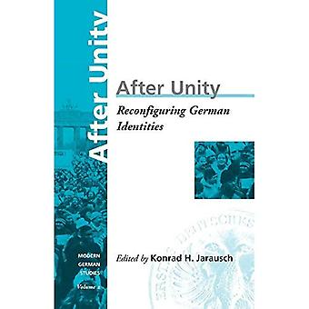 After Unity: Reconfiguring German Identities (Modern German Studies: A Series of the German Studies Association)