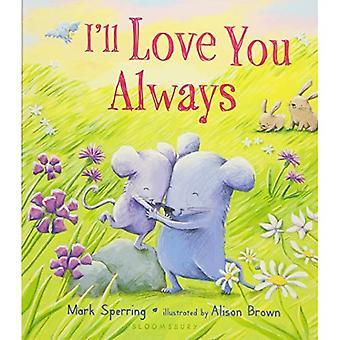 Jeg vil elske deg alltid [brettet boken]