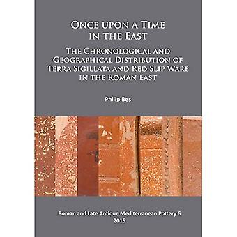 Once Upon a Time in the East: The Chronological and Geographical Distribution of Terra Sigillata and Red Slip...