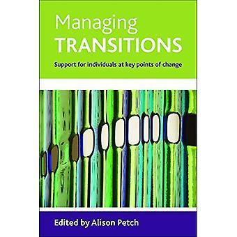 Managing transitions: Support for individuals at key points of transition
