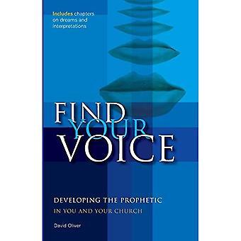 Vind uw stem ontwikkelen de profetische in u en uw kerk