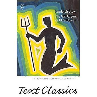 Girl Green as Elderflower, The (Text Classics)