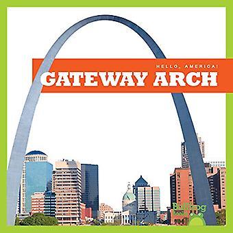 Gateway Arch (Hello, America!)