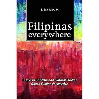 Filipinas überall: Essays in Kritik & Cultural Studies aus Sicht der philippinischen