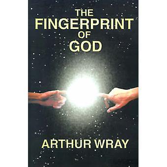 The Fingerprint of God by Wray & Arthur