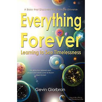 Alles voor altijd leren om te zien van tijdloosheid door Giorbran & Gevin