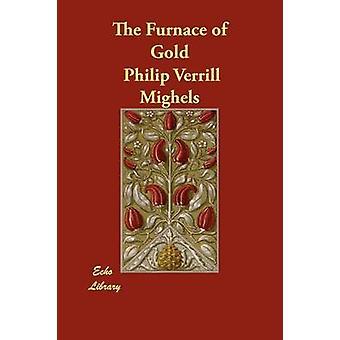 Ugnen i guld av Mighels & Philip Verrill