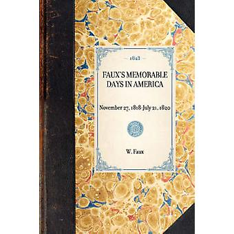 Fauxs Memorable Days in America London 1823 by Faux & William
