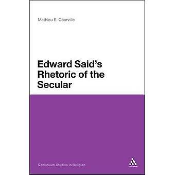 Edward Saids retorik af sekulære af Courville & Mathieu E.