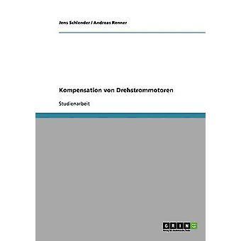 Kompensation von Drehstrommotoren by Schlender & Jens