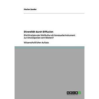 Diversitt durch Diffusion by Sander & Florian