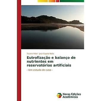 Eutrofizao e balano de nutrientes em reservatrios artificiais by Vidal Ticiana