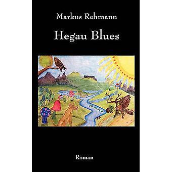 Hegau Blues par Rehmann & Markus