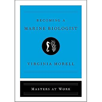 Becoming a Marine Biologist� (Masters at Work)