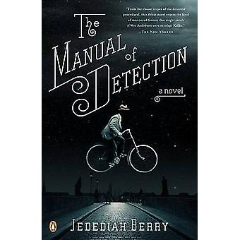 The Manual of Detection by Jedediah Berry - 9780143116516 Book