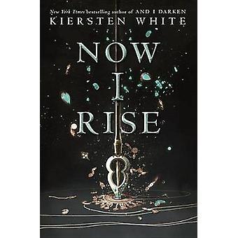 Now I Rise by Kiersten White - 9780553522365 Book