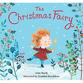 The Christmas Fairy by Anne Booth - 9780763696290 Book