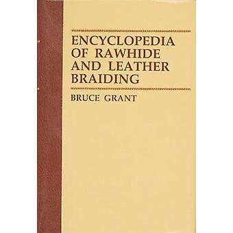 Encyclopedia of Rawhide and Leather Braiding by Bruce - 9780870331619