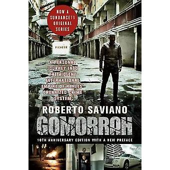 Gomorrah - A Personal Journey Into the Violent International Empire of