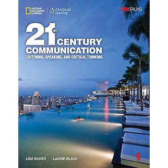21st Century Communication 1 - Listening - Speaking and Critical Think