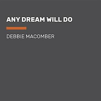 Any Dream Will Do - Large Print by Debbie Macomber - 9781524781149 Bo