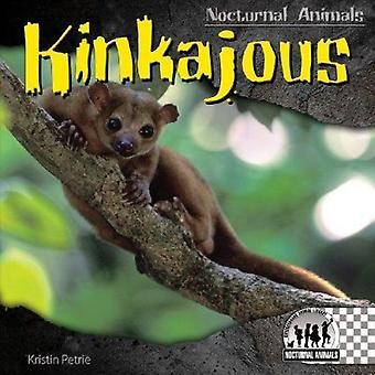 Kinkajous by Kristin Petrie - 9781604537376 Book