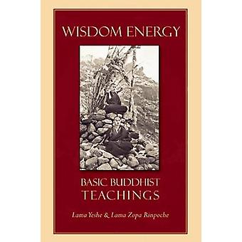 Wisdom Energy - Basic Buddhist Teachings (2nd Revised edition) by Lama