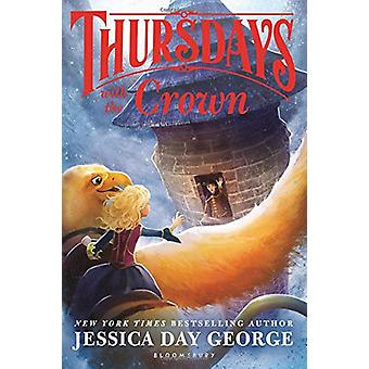 Thursdays with the Crown by Jessica Day George - 9781681192215 Book