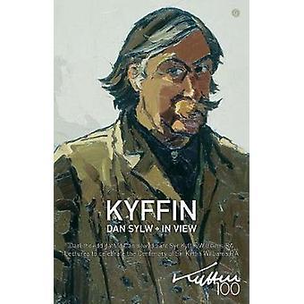 Kyffin dan Sylw / Kyffin in View by Kyffin dan Sylw / Kyffin in View