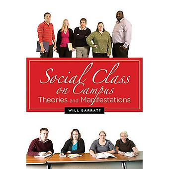 Social Class on Campus - Theories and Manifestations by Will Barratt -
