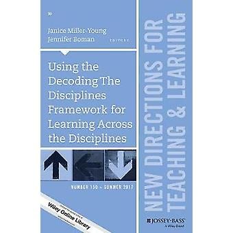 Using the Decoding - the Disciplines Framework for Learning Across th