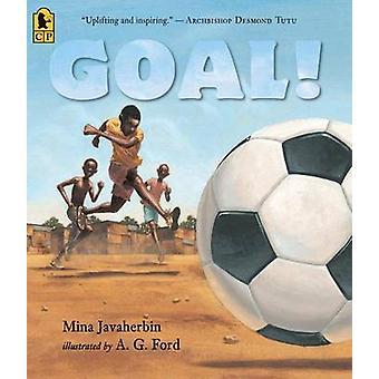Goal! by Mina Javaherbin - A G Ford - 9780763658229 Book
