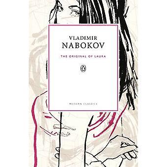 The Original of Laura by Vladimir Nabokov & Dmitri Nabokov