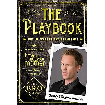 The Playbook by Barney Stinson & Matt Kuhn