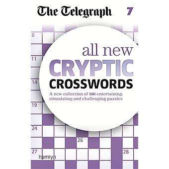 The Telegraph: All New Cryptic Crosswords 7 (The Telegraph Puzzle Books) (Paperback) by The Telegraph